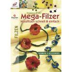 Könyv: Mega-Filzer, németül, Edition Rayher